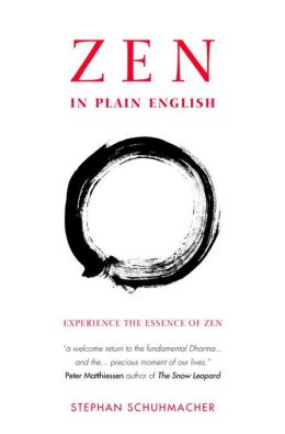 Zen in Plain English: Experience the Essence of Zen