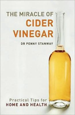 The Miracle of Cider Vinegar: Practical Tips for Home and Health