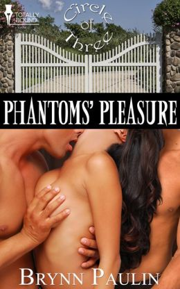 Phantoms' Pleasure