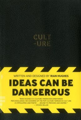 CULT-URE: Ideas can be dangerous