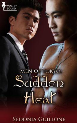 Men of Tokyo: Sudden Heat