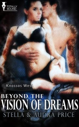 Beyond the Vision of Dreams