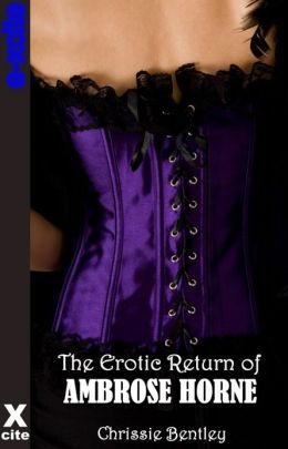 The Erotic Return of Ambrose Horne