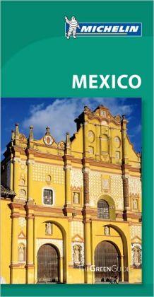 Michelin Green Guide Mexico, Guatemala, Belize