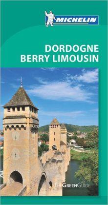 Michelin Green Guide Dordogne Berry Limousin