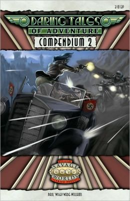 Daring Tales of Adventure Compendium 2: Savage Worlds
