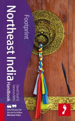 Northeast India Handbook, 2nd: Travel Guide to Northeast India