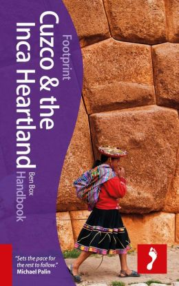 Cuzco and Inca Heartland Footprint Handbook