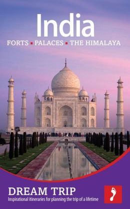 India: Forts, Palaces and the Himalaya Footprint Dream Trip