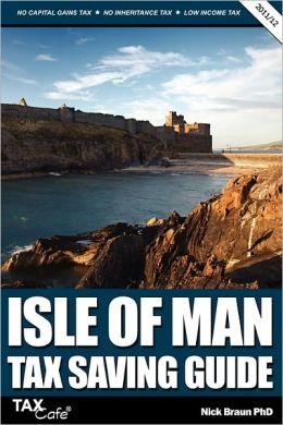 Isle Of Man Tax Saving Guide 2011/12