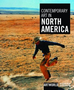 Contemporary Art in North America: Artworld