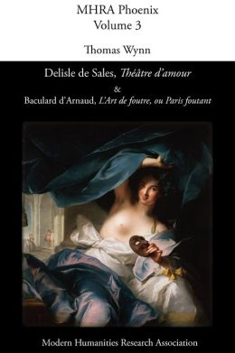 Delisle De Sales, 'Th Tre D'Amour' & Baculard D'Arnaud, 'L'Art De Foutre, Ou Paris Foutant'
