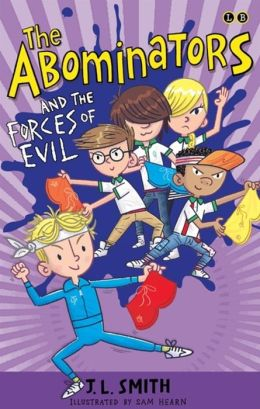 The Abominators and the Forces of Evil