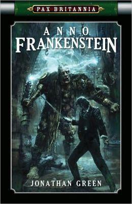 Anno Frankenstein (Pax Britannia Series #8)