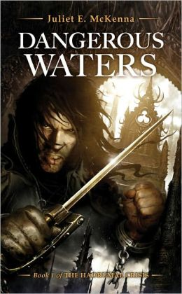 Dangerous Waters: Hadrumal Crisis Book 1