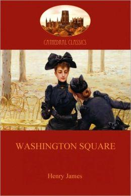 Washington Square (Aziloth Books)