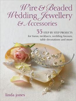 Wire & Beaded Wedding Jewelry & Accessories