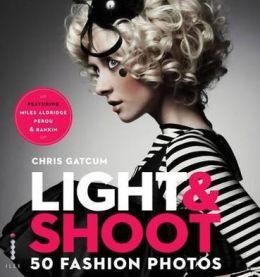 Light & Shoot 50 Fashion Photos