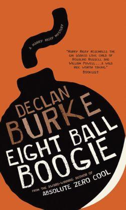 Eightball Boogie: A Harry Rigby Mystery