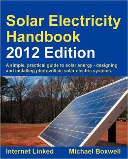 Solar Electricity Handbook - 2012 Edition