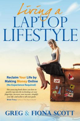 Living a Laptop Lifestyle