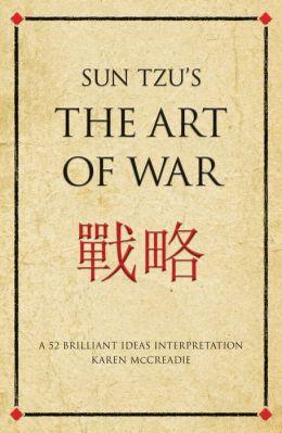 Sun Tzu's The Art of War: A 52 Brilliant Ideas interpretation