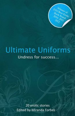 Ultimate Uniforms: An Xcite Collection of Uniform Delights