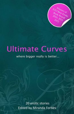 Ultimate Curves: Twenty Rubenesque erotic stories