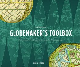A Renaissance Globemaker's Toolbox and The Naming of America
