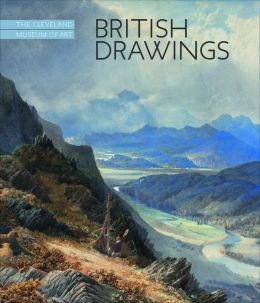 British Drawings from the Cleveland Museum of Art