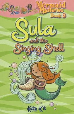 Sula and the Singing Shell. by Katy Kit