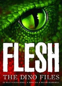Flesh: The Dino Files. Authors, Pat Mills, Geoffrey Miller
