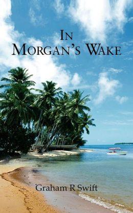 In Morgan's Wake
