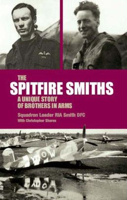 Spitfire Smiths: A Unique Story of Brothers in Arms