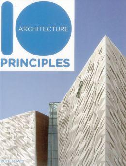 10 Principles of Architecture