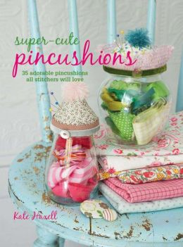 Super-cute Pin Cushions