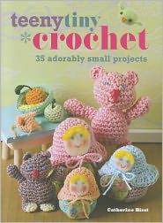 Teeny, Tiny Crochet