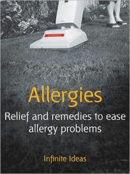 Allergies: Relief and remedies to ease allergy problems