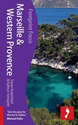 Footprint Focus Marseille & Western Provence