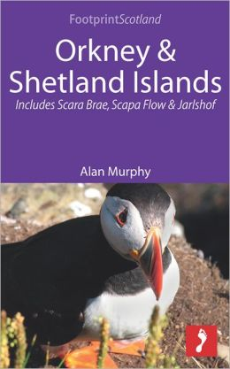 Orkney & Shetland Islands: Includes Scara Brae, Scapa Flow and Jarlshof