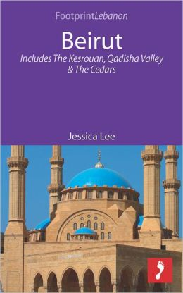 Beirut: Includes The Kesrouan, Qadisha Valley and The Cedars