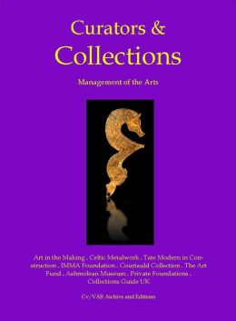 Curators and Collections: Management of the Arts