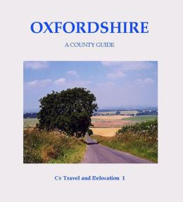 Oxfordshire: A County Guide