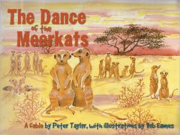 The Dance of the Meerkats: A fable