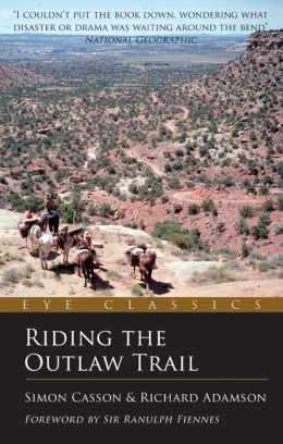 Riding the Outlaw Trail: An Eye Classic