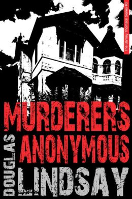 Murderers Anonymous: A Barney Thomson Novel