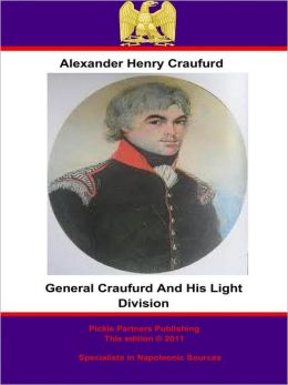 General Craufurd and his Light Division
