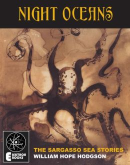 Night Oceans: The Sargasso Sea Stories