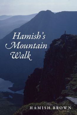 Hamish's Mountain Walk: The first non-stop round of all the 3000ft Scottish Munros