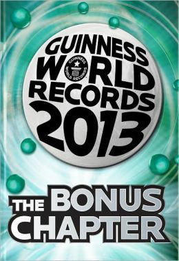 Guinness World Records 2013 Bonus Chapter (PagePerfect NOOK Book)